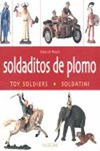 9788496048126: Soldaditos de plomo / toy soldiers/ soldatini