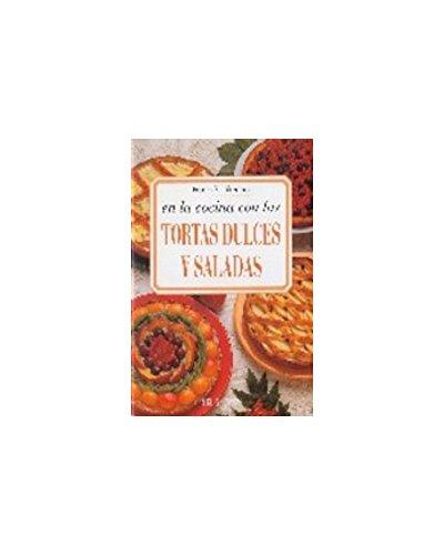 Tortas Dulces Y Saladas (Spanish Edition): Feslikenian, Franca