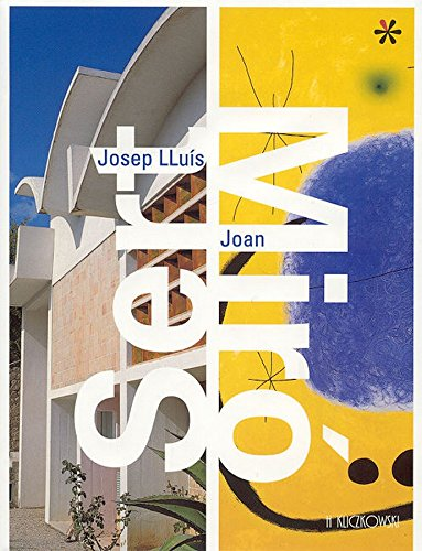 9788496048522: Josep lluis sert / joan miro (ed.ingles)
