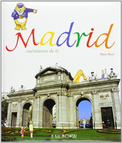 Madrid cuentanos de ti / Madrid Tell us About You (Spanish Edition): Ratti, Marta