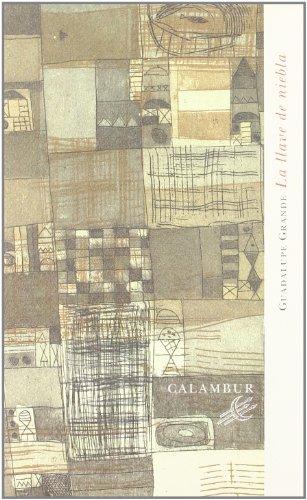 9788496049062: La llave de la niebla (Calambur Poesía)