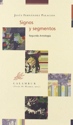 9788496049949: Signos y Segmentos (Calambur Poesía)