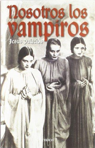 Nosotros los vampiros: Palacios González, Jesús