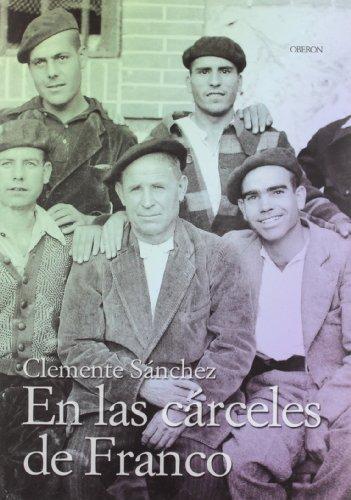 9788496052260: En las carceles de Franco / In Franco's Jails (Memoria) (Spanish Edition)