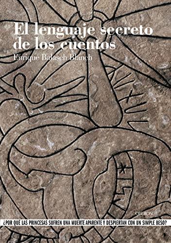 9788496052314: El lenguaje secreto de los cuentos (Historia)
