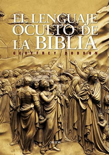 El Lenguaje oculto de la Biblia/ Hidden: Geoffrey Hodson