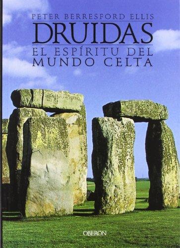 Druidas / Druid: El espiritu del mundo Celta/ The Spirit of the Celtic World (Spanish ...