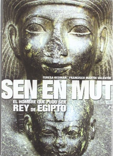 9788496052499: Sen en Mut: El hombre que pudo ser rey de Egipto / The Men Who Could Have Been King of Egypt (Historia / History) (Spanish Edition)