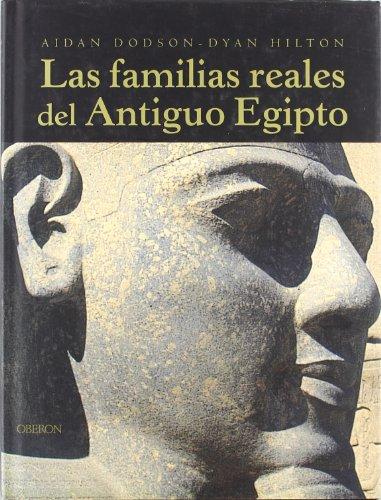 9788496052512: Las familias reales del Antiguo Egipto (Historia)