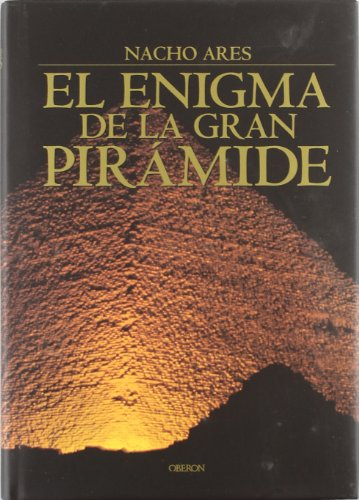 9788496052574: El enigma de la gran pirámide: Un viaje a la Primera Maravilla del Mundo (Historia)