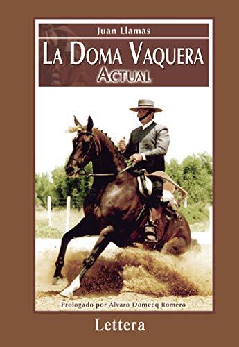 9788496060371: La Doma Vaquera Actual