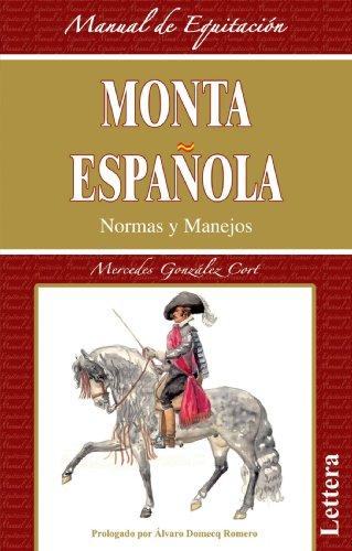 9788496060432: Monta Española, Normas Y Manejos (Clasicos De La Equitacion)