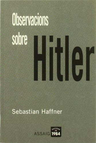9788496061170: Observacions sobre Hitler (Assaig)