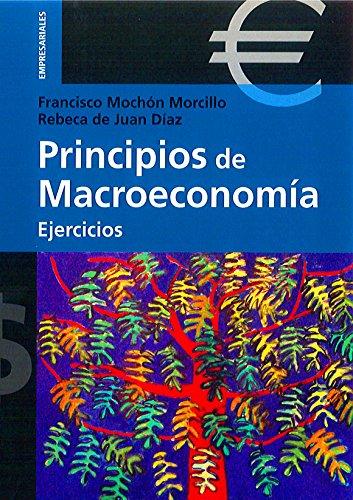 9788496062726: PRINCIPIOS DE MACROECONOMÍA. EJERCICIOS