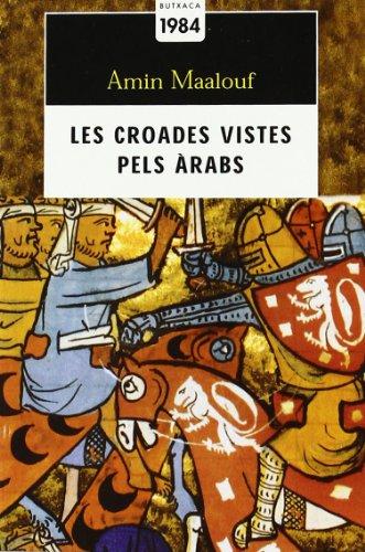 9788496064263: Les croades vistes pels àrabs (Butxaca Antic Fons)
