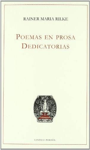 9788496067431: Poemas en prosa/ Poems in Prose: Dedicatorias (Spanish Edition)