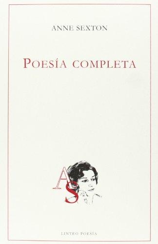 9788496067899: POESIA COMPLETA (ANNE SEXTON)
