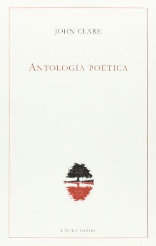 9788496067943: Antología poética (John Clare) (Poesia (linteo))