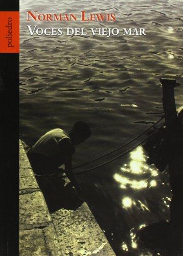 9788496071049: Voces del viejo mar