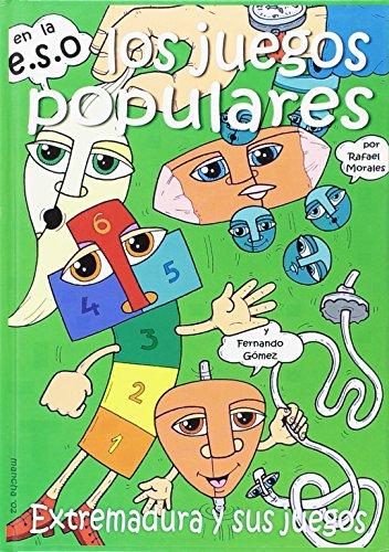 Los juegos populares en la ESO : Gómez Mancha, Fernando.