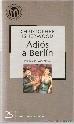9788496075238: Adiós a Berlín