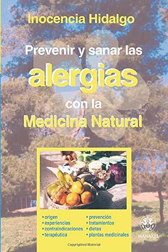 9788496079496: Prevenir Y Curar Las Alergias Con Lamedicina Natural