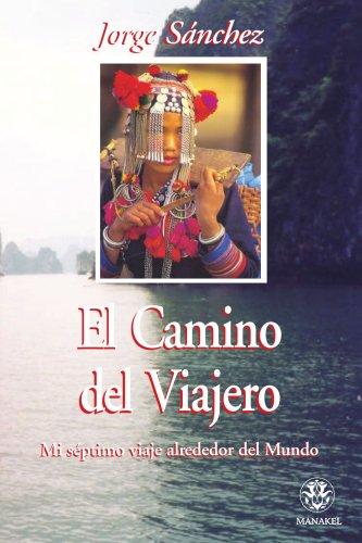 9788496079502: Camino del viajero (Spanish Edition)