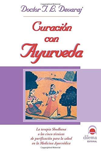 9788496079533: Curación Con Ayurveda (Spanish Edition)