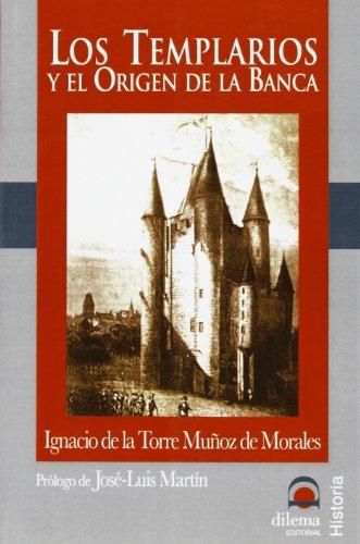 9788496079663: Los Templarios y el Origen de la Banca