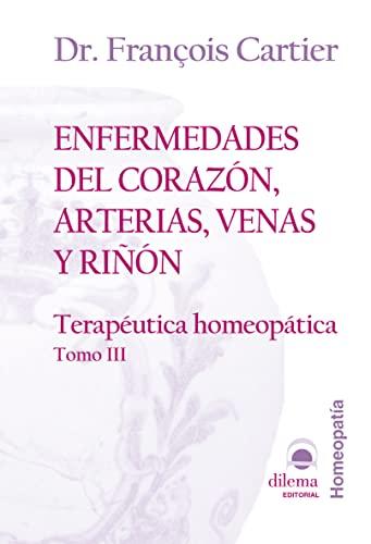 9788496079717: Enfermedades Del Corazón, Arterias, Venas Y Riñón