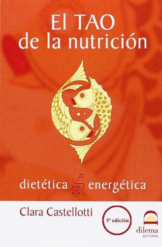 9788496079793: EL TAO DE LA NUTRICIÓN