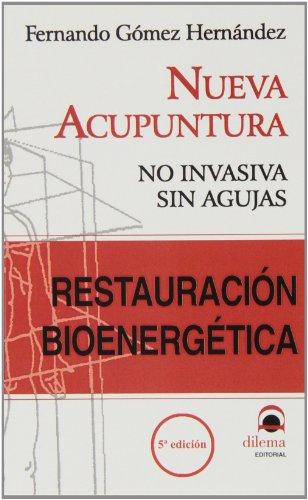 9788496079816: Restauracion bienergetica - nueva acupuntura