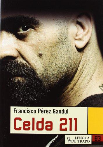 9788496080201: Celda 211 / Cell 211 (Nueva Biblioteca) (Spanish Edition)