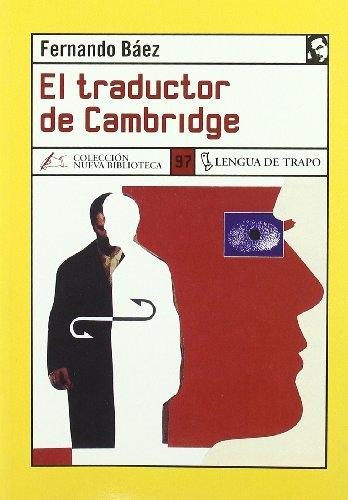 9788496080461: El traductor de Cambridge/ The Cambridge Translator (Nueva Biblioteca) (Spanish Edition)