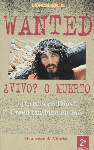 9788496088092: Wanted, ¿Vivo? O Muerto