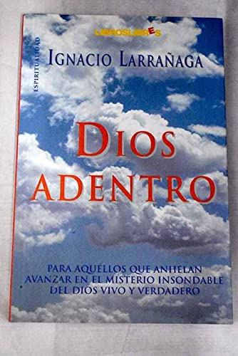 9788496088139: Dios Adentro