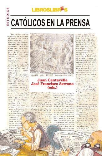 9788496088214: Católicos en la Prensa (Spanish Edition)