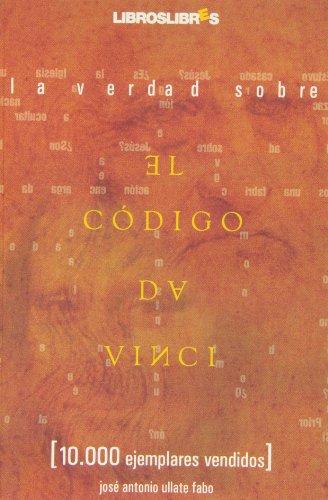 La verdad sobre El Código da Vinci: Ullate Fabo, José