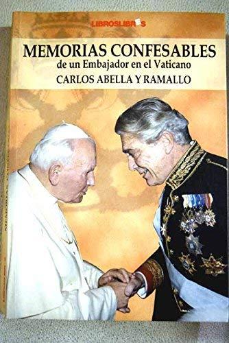 9788496088504: Memorias confesables de un embajador en el Vaticano (Spanish Edition)