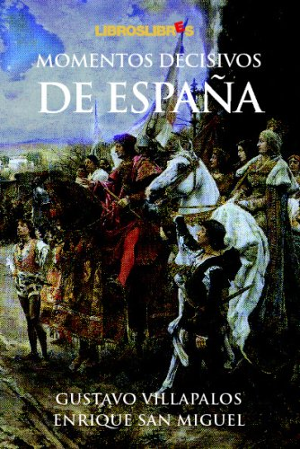 Momentos Decisivos De Espa?a (Spanish Edition): Unknown