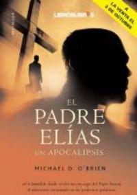 9788496088528: El padre Elías : un apocalipsis