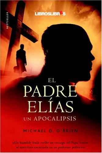 9788496088542: El Padre Elías