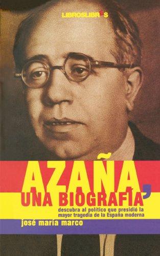 9788496088610: Azaña, Una Biografía (Spanish Edition)