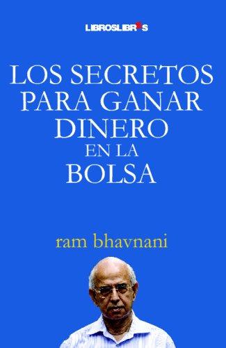 9788496088665: Los secretos para ganar dinero en en la Bolsa (Spanish Edition)