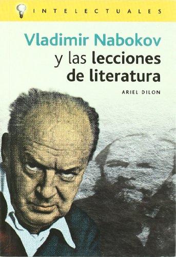 9788496089235: Vladimir Nabokov y las lecciones de literatura / Vladimir Nabokov and Lessons of Literature (Intelectuales / Intellectuals) (Spanish Edition)