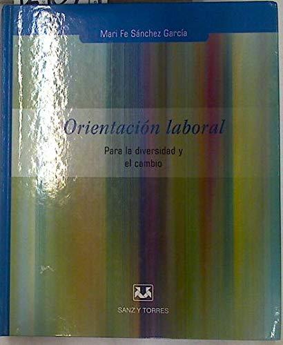 9788496094376: Orientacion laboral para la diversidad y el cambio