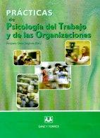 Prácticas de psicología del Trabajo y de: Amparo Osca Segovia