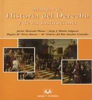 9788496094758: MANUAL DE HISTORIA DEL DERECHO Y DE LAS INSTITUCIONES