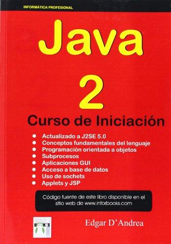 9788496097667: Java 2 - curso de iniciacion