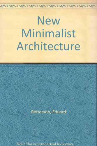 9788496099968: New Minimalist Architecture